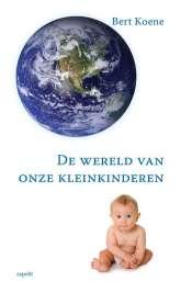 De wereld van onze kleinkinderen