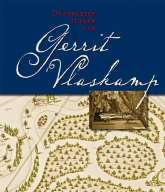 De vergeten tuinen van Gerrit Vlaskamp